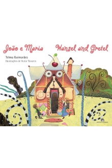 JOÃO E MARIA / MANSEL AND GRETEL
