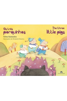 OS TRÊS PORQUINHOS / THE THREE LITTLE PIGS